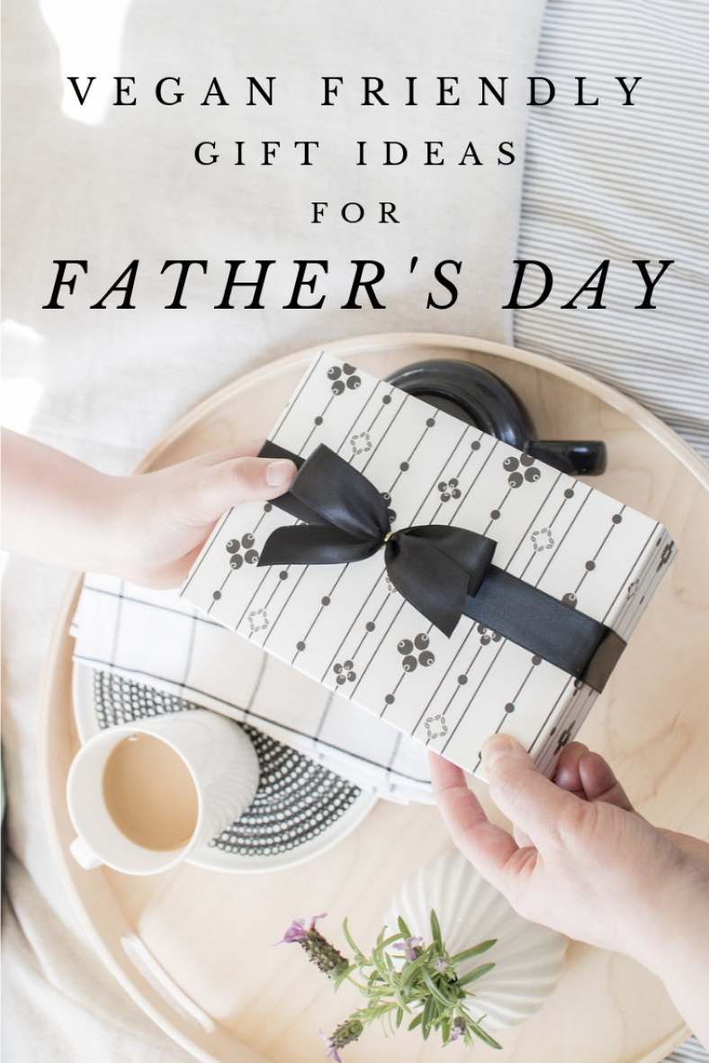 Vegan Gifts For Men You Should Consider This Father S Day Vegan Gifts Mens Gifts Unique Gifts For Dad