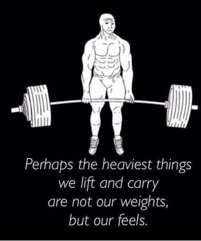 Funniest Memes - [Perhaps The Heaviest Things We Lift And Carry...]