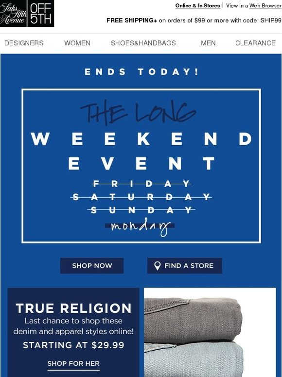 NOW or Never...Weekend Deals Are Ending - Saks Fifth Avenue