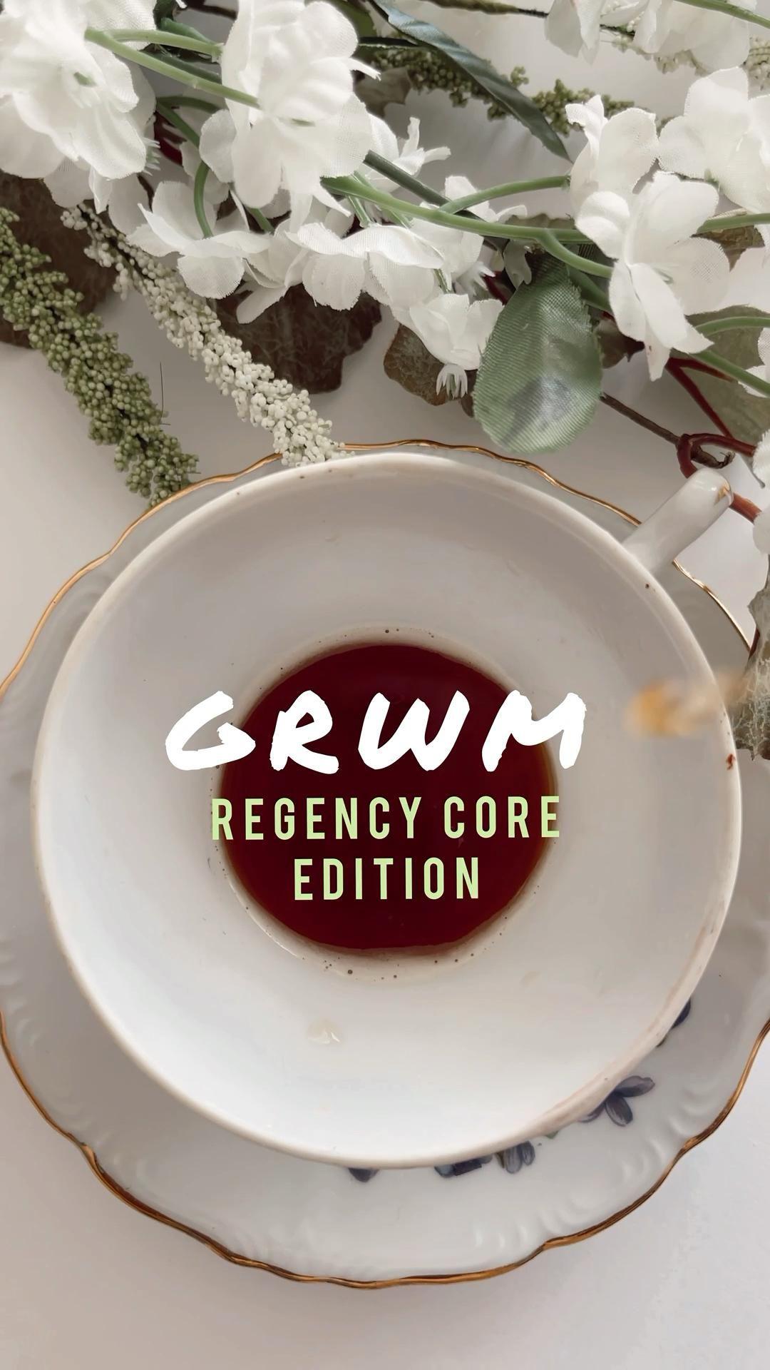 GRWM: Regency Core Edition #AD