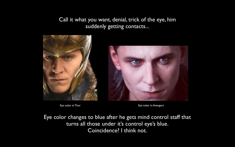 Loki's eyes | Thor 2011, Loki thor, Loki marvel