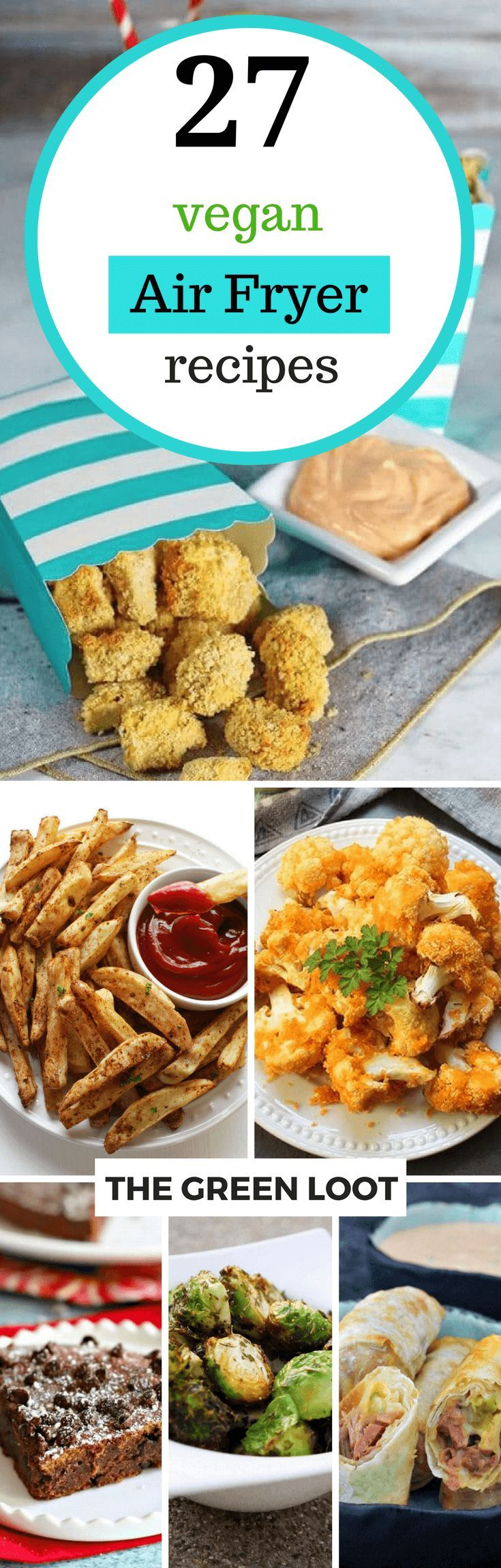 27 Tasty Vegan Air Fryer Recipes With Little To No Oil Air Fryer Recipes Recipes Air Fryer Recipes Healthy