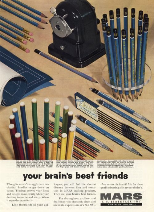 Design Is Fine J S Staedtler Mars Ad For Pencils Your Brain S Best Friends 1958 For The Engineer The Architect The Dra Staedtler Pencil Drafting Pencil