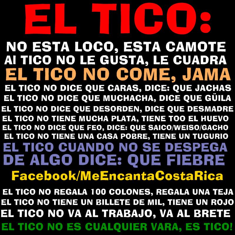 El Tico Muestra De La Variedad Coloquial Del Espanol De Costa Rica Tico Costarica