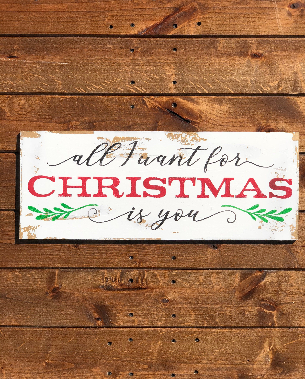 Christmas Sign Christmas Decor All I Want For Christmas Is Etsy Christmas Signs Christmas Wall Art Christmas Decorations