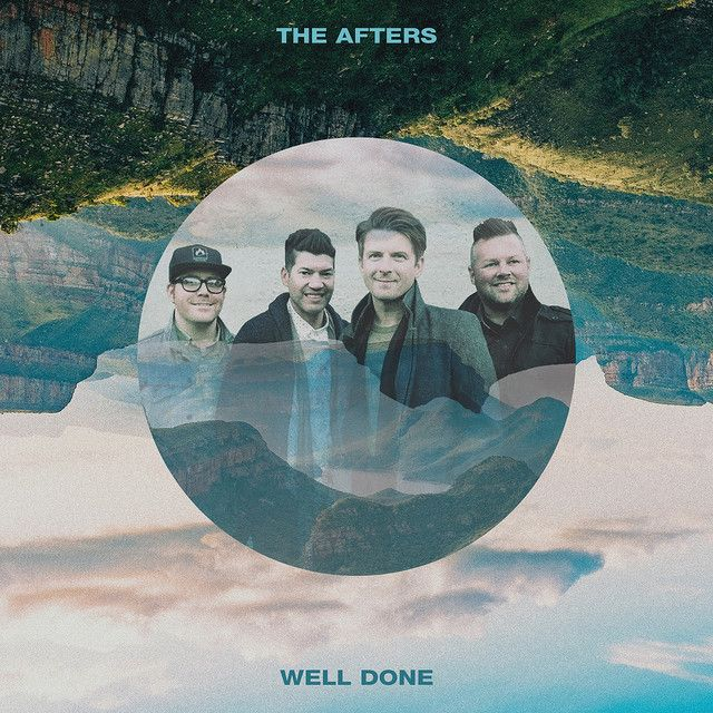 """""""Well Done"""" by The Afters was added to my New Music Friday"""