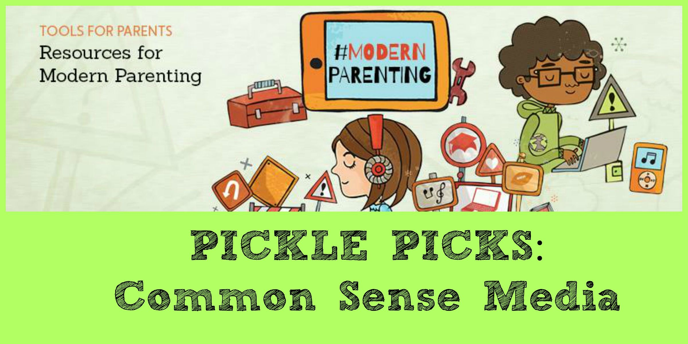 Common Sense Media Is An Essential Modernparenting