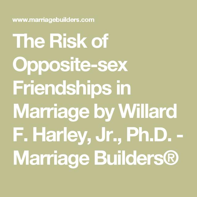 Opposite sex friendships in marriage