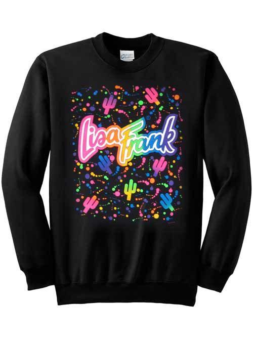 Never had a sweatshirt just loved Lisa frank!