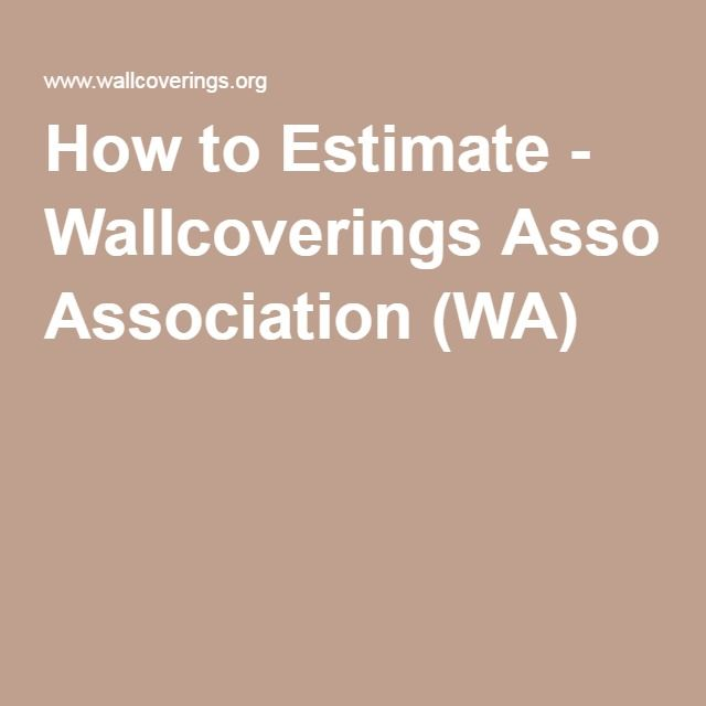 How to Estimate - Wallcoverings Association (WA) Remodeling - remodeling estimate