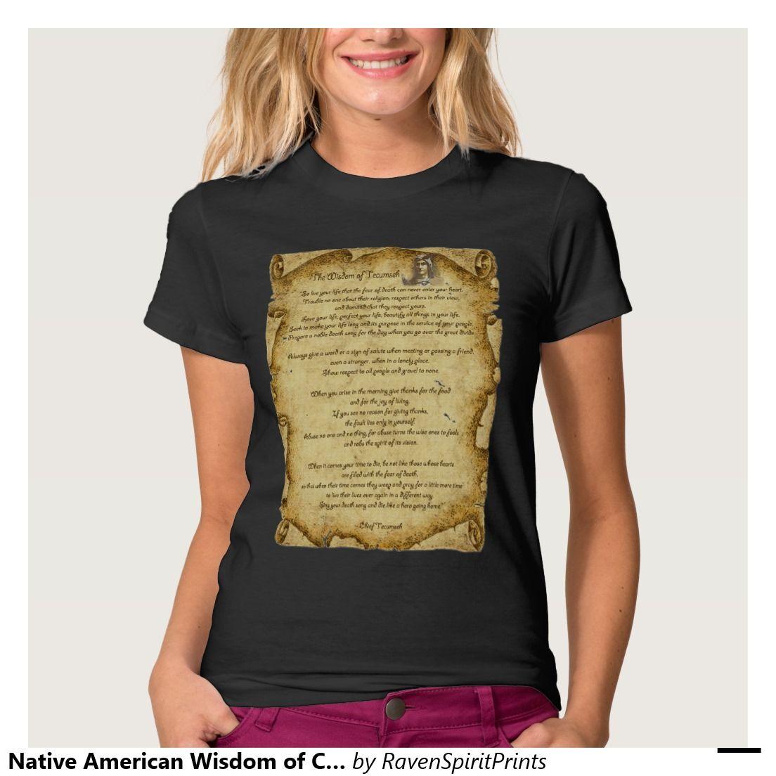 Native American Wisdom Of Chief Tecumseh T Shirt Zazzle Com