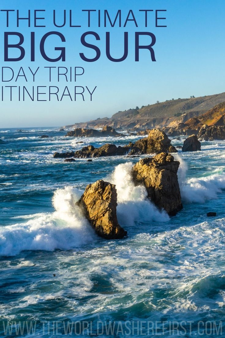 The Ultimate Big Sur Day Trip Itinerary   California ...
