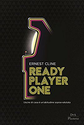 Ready Player One Amazon Co Uk Ernest Cline L Spini 9788851153335 Books Ready Player One Player One One Di