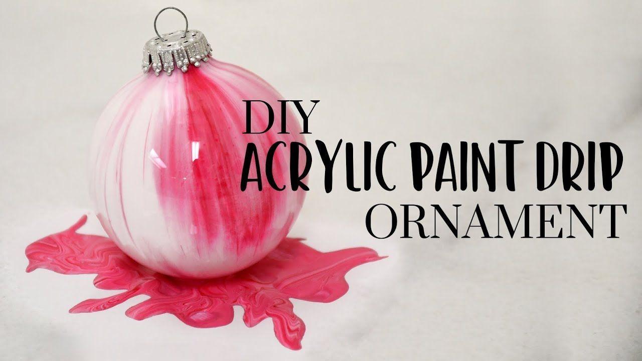 Diy Acrylic Paint Drip Ornament Drip Painting Clear Christmas Ornaments Painted Christmas Ornaments