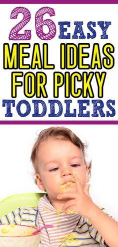 what to feed a picky toddler  toddler food ideas for those hard to feed kiddos If toddler is a picky eater you will want to save this list of toddler meals Also includes...