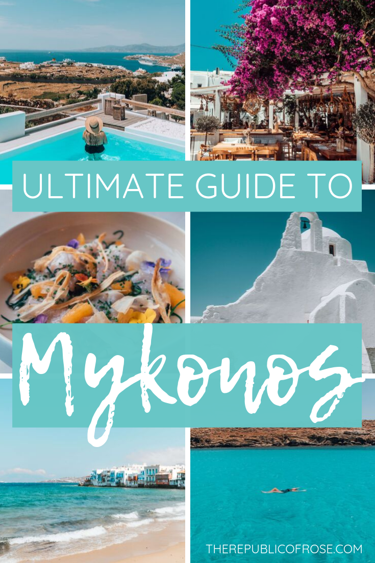 THE ULTIMATE GUIDE TO MYKONOS In 2020 (With Images