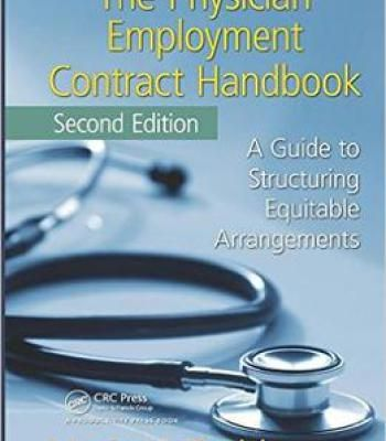 The Physician Employment Contract Handbook Second Edition A Guide - physician employment agreement