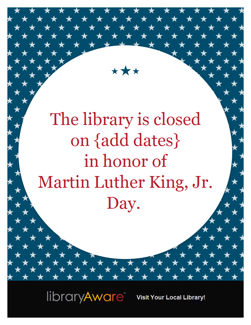 we just added three new library closing templates to libraryaware search flyers for mlk