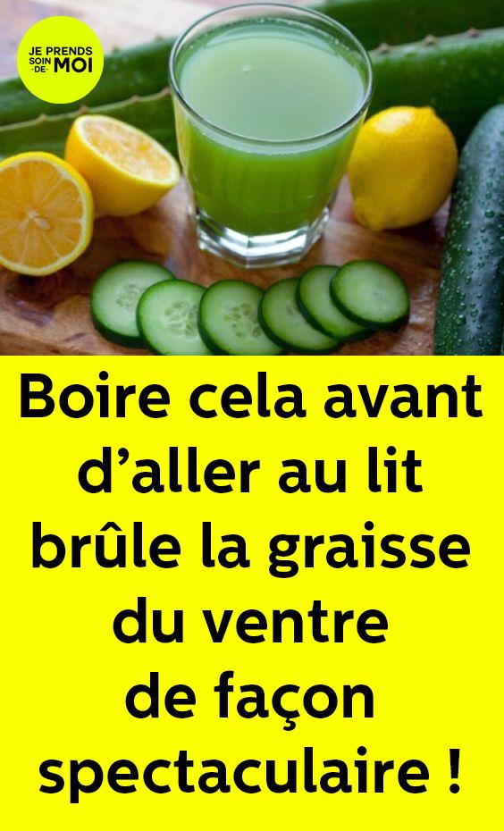 Boire Cela Avant D Aller Au Lit Brûle La Graisse Du Ventre De Façon Spectaculaire Healthy Detox Cleanse Detox Cleanse Detox