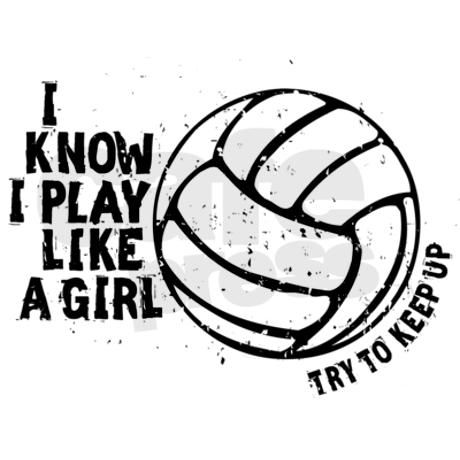 Volleyball Play Like A Girl W Women S Classic T Shirt Play Volleyball Like A Girl Women S Dark T Shirt By Megashark Cafepress Volleyball Quotes Sport Volleyball Netball Quotes