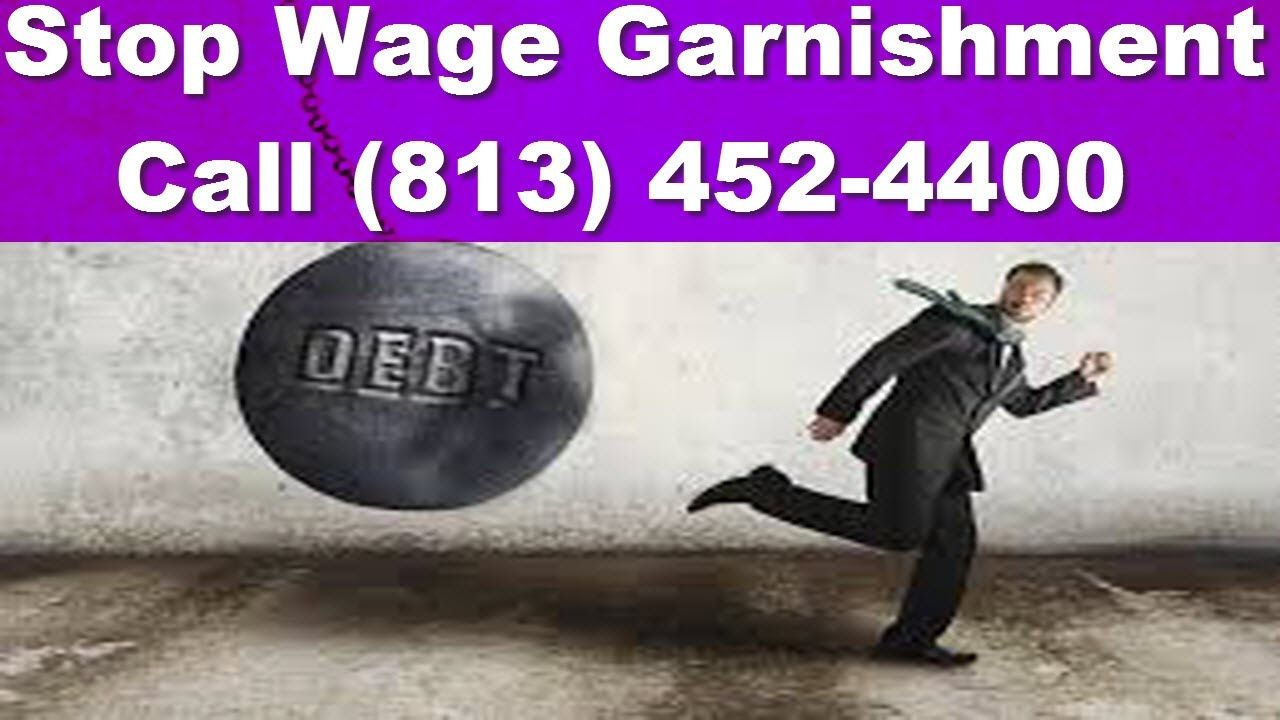 How To Stop Wage Garnishment From Creditor Tampa How To