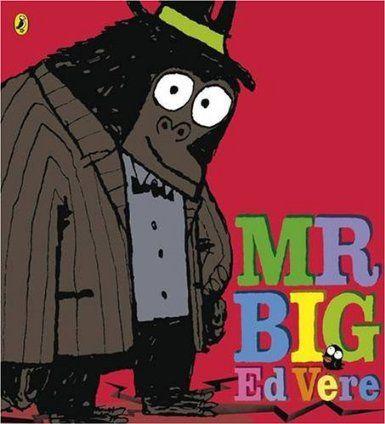 Mr Big: Amazon.co.uk: Ed Vere: Books