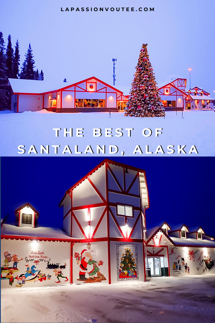 A Visit To The Santa Claus House North Pole Alaska Naughty Or Nice Santa Claus House Alaska Travel North Pole