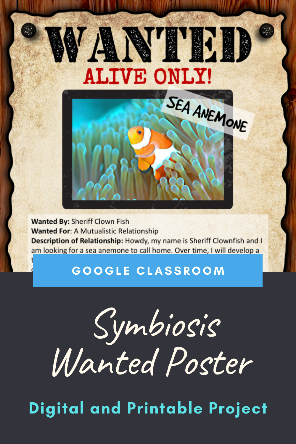 Symbiosis Project Wanted Poster Distance Learning Google Classroom Google Classroom Google Classroom Project Google Classroom Assignments [ 1500 x 1000 Pixel ]