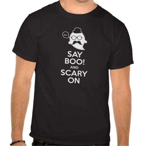 Say Boo! And Scary On Halloween T Shirt