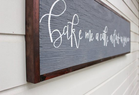Bake Me A Cake As Fast As You Can Framed Wooden Sign With