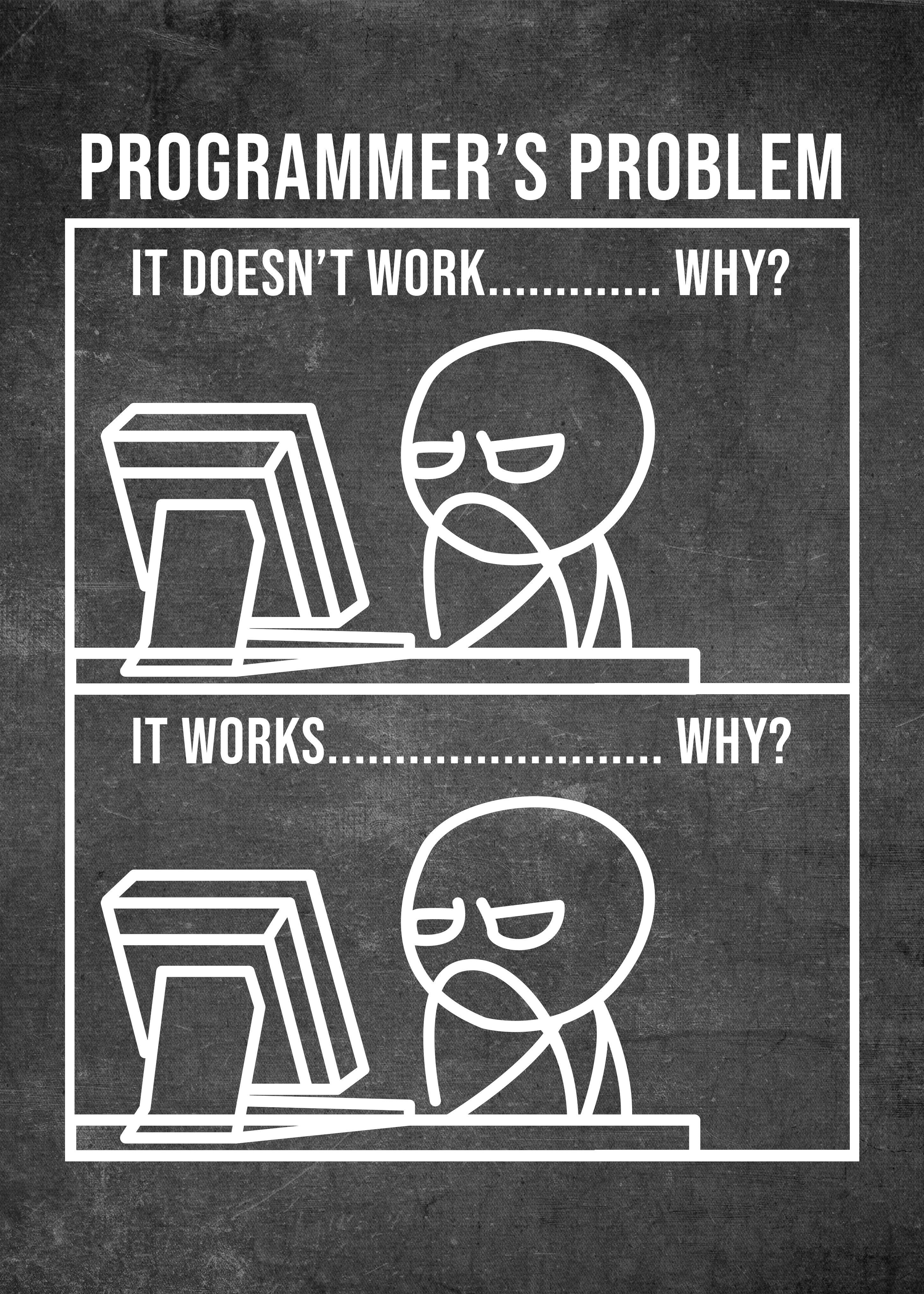 Programmer Funny Meme Poster By Posterworld Displate Programmer Humor Programmer Quote Programmer Jokes