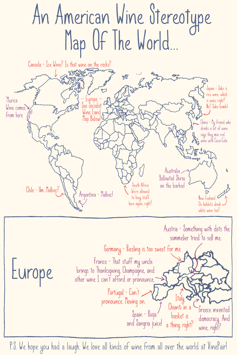 Map american stereotypes of wine from around the world wine wine what would would a map of american stereotypes about wines from around the world look like gumiabroncs Image collections