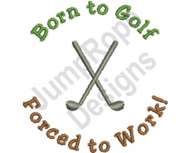 Born To Golf Machine Embroidery Design By Jumpropedesigns On Etsy