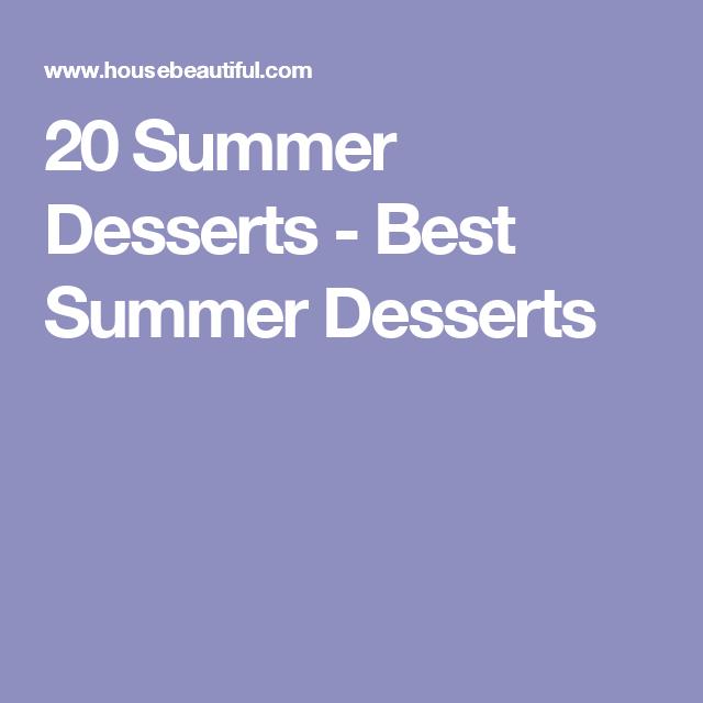 20 Summer Desserts - Best Summer Desserts