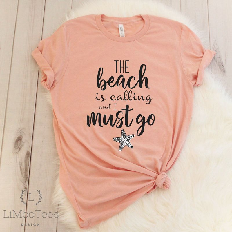 The Beach Is Calling And I Must Go Ladies Shirt Funny T-Shirt | Etsy