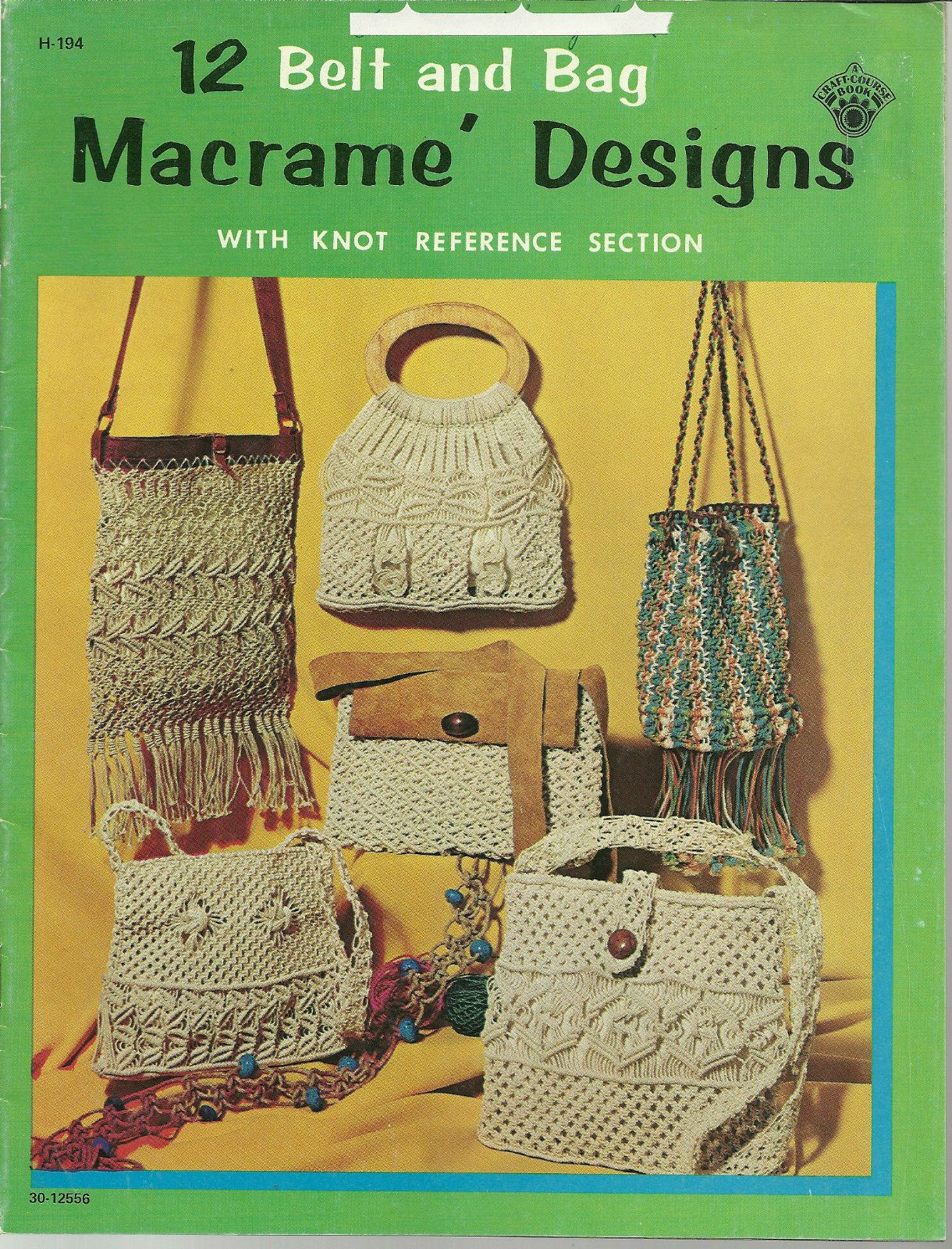 1970s Macrame/'  Designs  H-194 Purses Belts and Bags