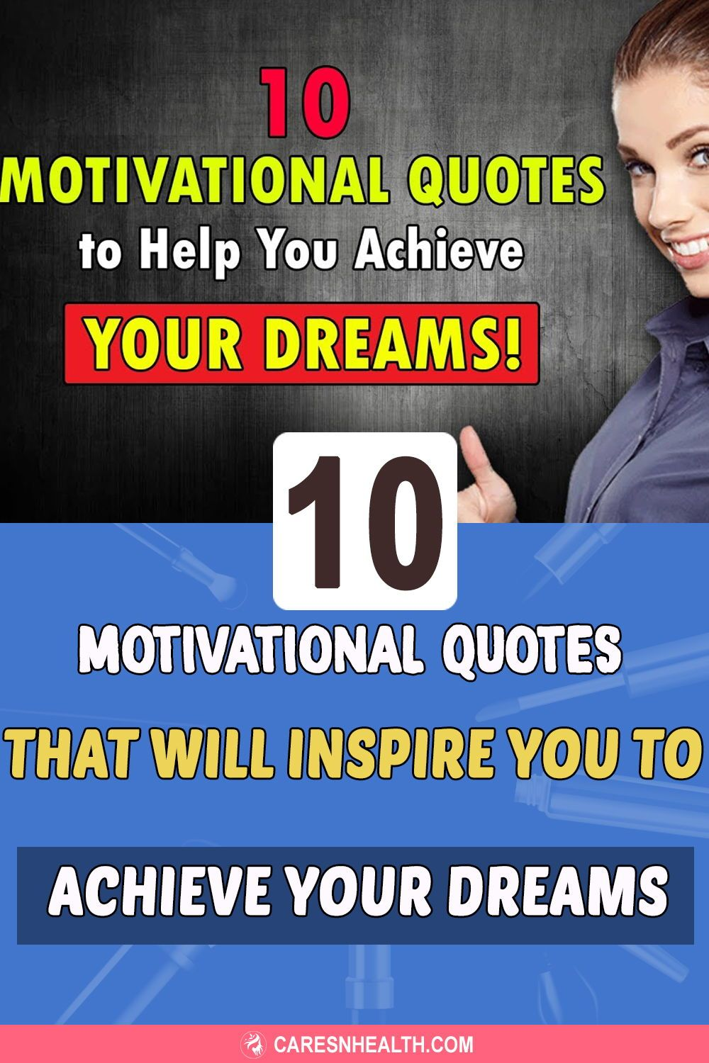 10 Motivational Quotes That Will Inspire You To Achieve Your