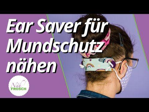 Ohren Schoner für Mundschutz nähen: Ear Saver als Knopfband