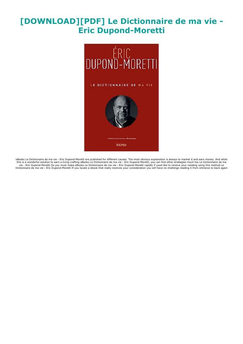 Download Pdf Le Dictionnaire De Ma Vie Eric Dupond Moretti Ebook Pdf Download Audiobook Epub Reading Online Reading Earn Money
