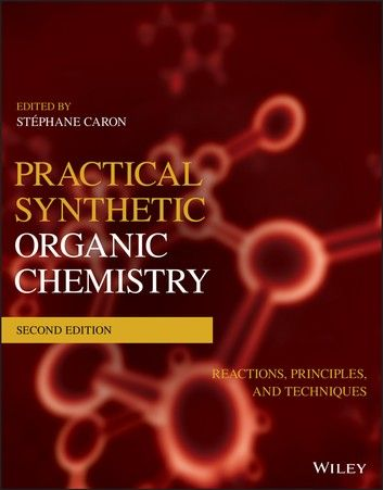 Photo of Practical Synthetic Organic Chemistry: Reactions, Principle…