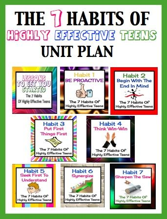 Teaching Unit For Sean Covey S The 7 Habits Of Highly Effective