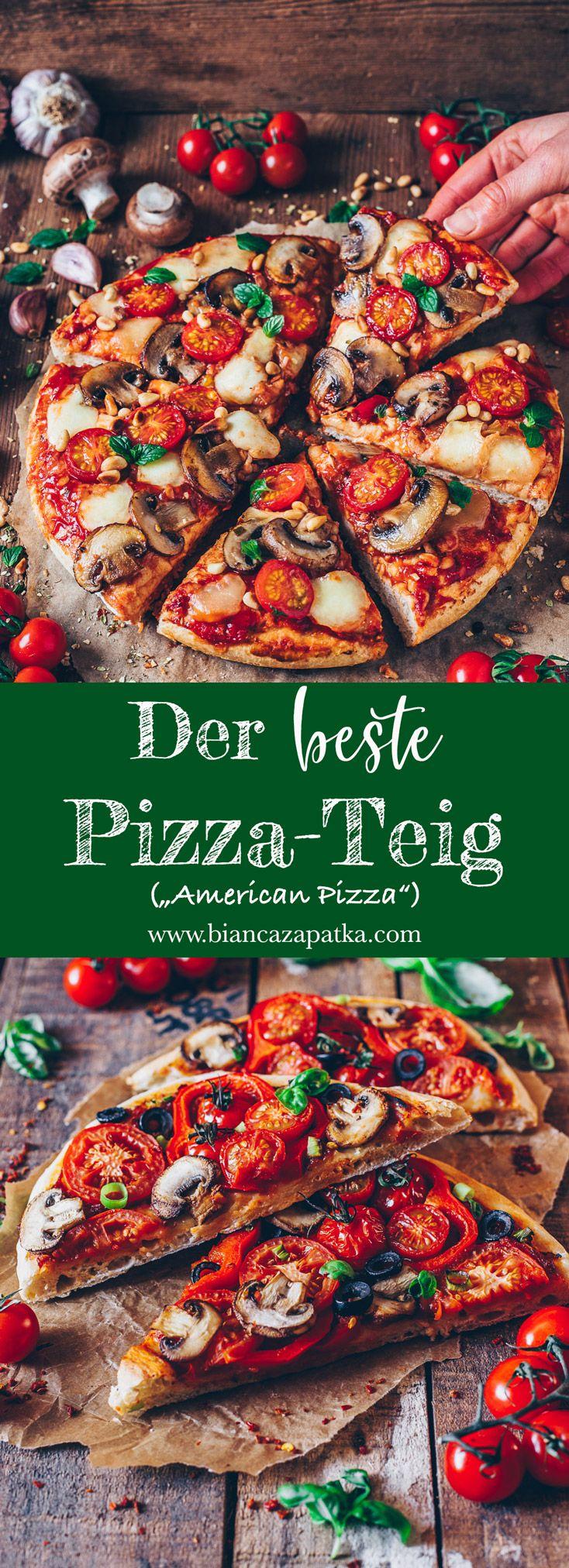 Der beste Pizza-Teig (American Pizza) - Bianca Zapatka | Rezepte