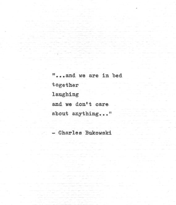 Charles Bukowski Typewritten Quote ..in bed together | Etsy