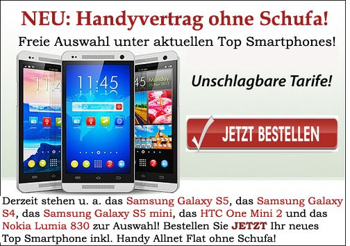 Handy Mit Vertrag Ohne Schufa Top Smartphone Inkl Allnet Flat Trotz Negativer Bonitat Handyvertrag Samsung Galaxy S5 Und Smartphone