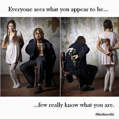 Looks Can Be Deceiving Inspirational Quotes Words Thoughts