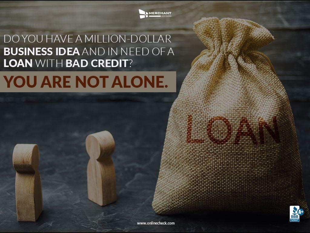 Guaranteed Bad Credit Business Loans Merchant Advisors Business Loans Small Business Start Up Bad Credit