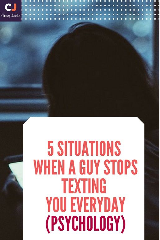5 Situations When a Guy stops Texting you Everyday