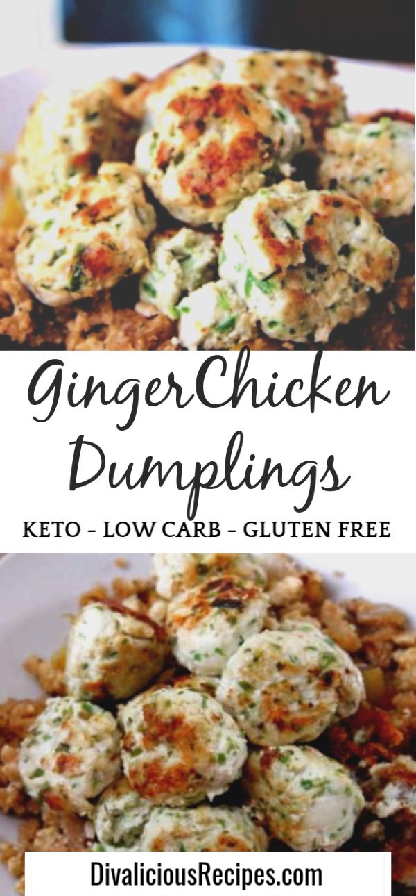 Keto Ginger Chicken Dumplings Recipe Easy Chicken Recipes Food Recipes Chicken Recipes