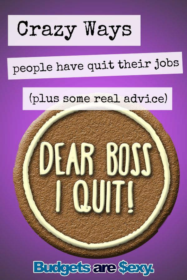 How To Quit Your Job In Style Money Mama Pinterest Quitting
