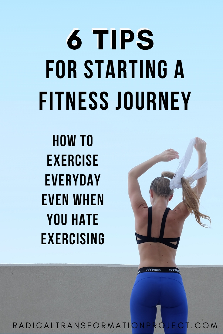 How To Start a Fitness Journey - Radical Transformation Project